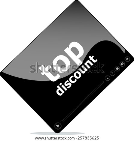 Social media concept: media player interface with top discount word - stock vector