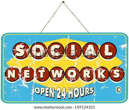 social networks, vintage sign - stock vector