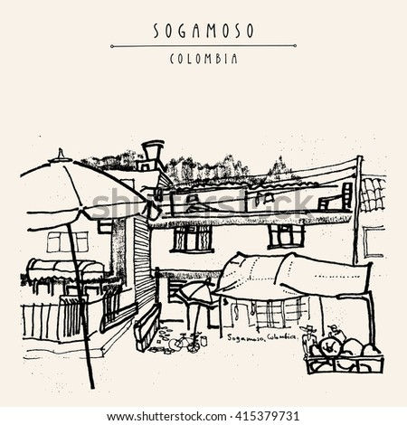 Sogamoso, Colombia, South America. Street market, local store, food shop. Hand drawn book illustration. Vintage postcard or poster template in vector