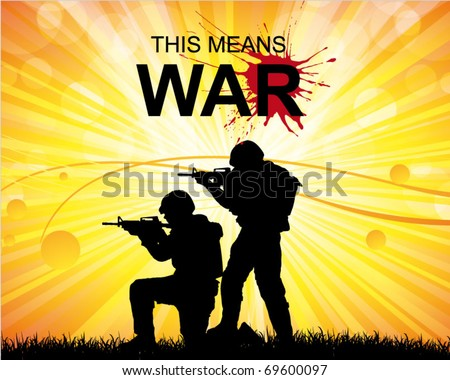 soldiers at war - military poster - stock vector