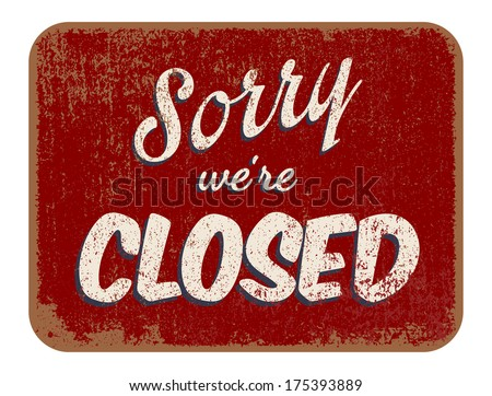 Sorry we're closed - stock vector
