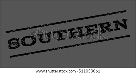 Southern watermark stamp. Text tag between parallel lines with grunge design style. Rubber seal stamp with unclean texture. Vector black color ink imprint on a gray background.