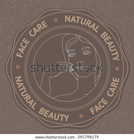 SPA theme vector illustration with face, hand and text Face Care Natural Beauty. Badge template. - stock vector