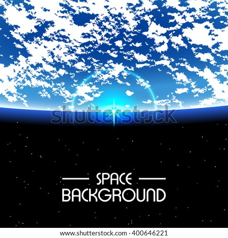 Space Background / Rising sun over the Earth with an empty space for text / rise on earth, earth , from space, earth vector, vector space, earth sunset, sunrise on earth, background with earth - stock vector