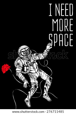 Space concept with astronaut and Quote Background, typography. Cosmic poster - stock vector