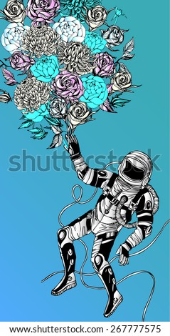 Space concept with astronaut, Quote Background and flowers, typography. Cosmic poster - stock vector
