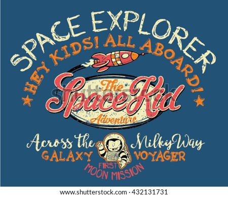 Space kid adventures, print for children wear in custom colors, grunge effect in separate layer