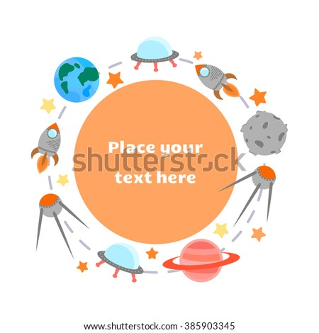 Space theme - set of flat astronomic symbols of planets, rocket, stars, satellite, ufo. Background with place for your text. Vector illustration - stock vector