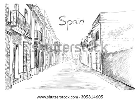 Spain town, vector illustration in sketch style. Hand drawn design for card, banners, posters, invitations, maps