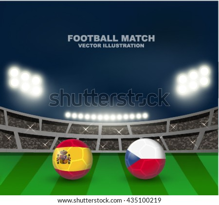 Spain versus Czech Republic flag on soccer ball on soccer stadium background for Football tournament in France 2016, this design for soccer match template or banner in vector format - stock vector