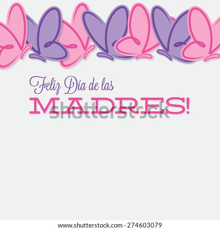 Spanish line of butterflies Mother's Day card in vector format. - stock vector