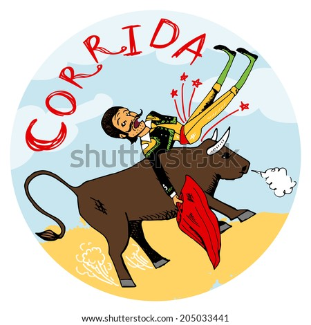 Spanish matador with his red cape being tossed in the air by an angry snorting bull on a circular icon or emblem with the word Corriga  vector illustration - stock vector
