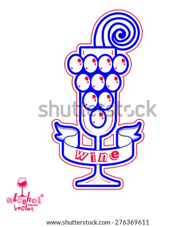 Sparkling wine vector illustration. Stylized empty wineglass with grape vine and beautiful ribbon, symbol best for use in advertising and graphic design. - stock vector