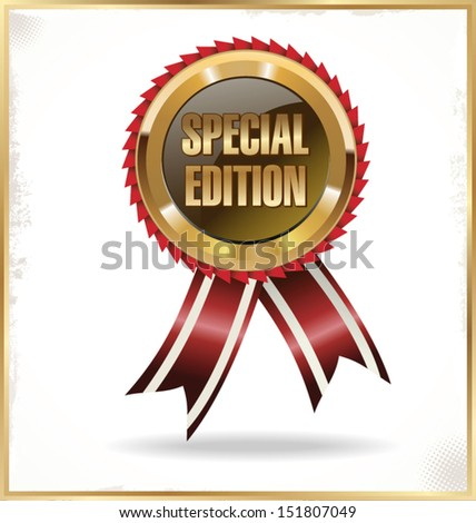 Special edition label with ribbons - stock vector