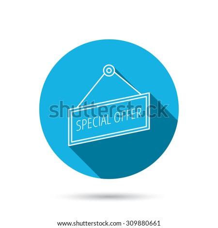 Special offer icon. Advertising banner tag sign. Blue flat circle button with shadow. Vector - stock vector
