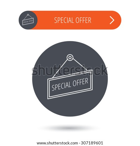 Special offer icon. Advertising banner tag sign. Gray flat circle button. Orange button with arrow. Vector - stock vector