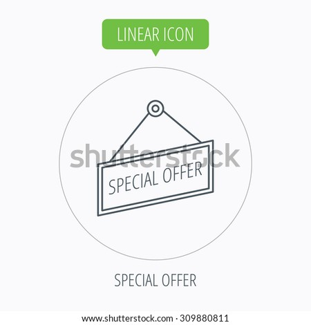 Special offer icon. Advertising banner tag sign. Linear outline circle button. Vector - stock vector