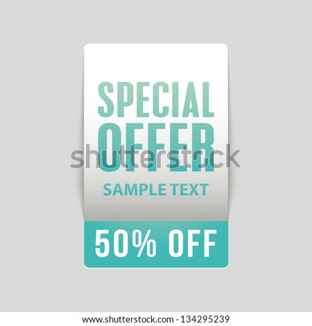 Special offer label and banner . Vector. - stock vector