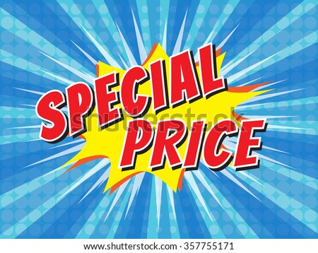 Special price, wording in comic speech bubble on burst background, EPS10 Vector Illustration