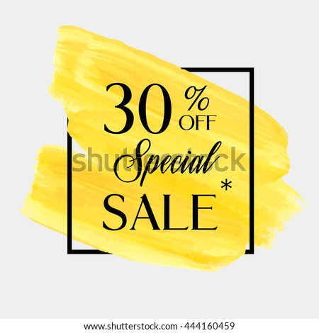 Special sale 30% off sign over grunge brush art paint abstract texture background acrylic stroke poster vector illustration. Perfect watercolor design for a shop and sale banners.