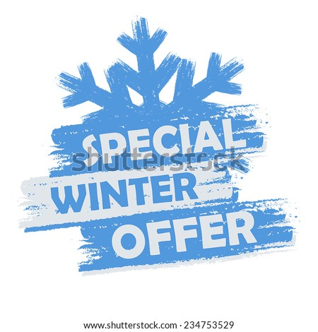 special winter offer banner - text in blue and white drawn label with snowflake symbol, business seasonal shopping concept, vector - stock vector