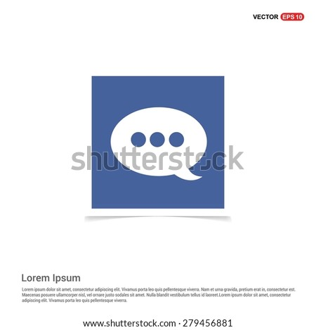 Speech Bubble Chat Icon - abstract logo type icon - blue sticker background. Vector illustration - stock vector