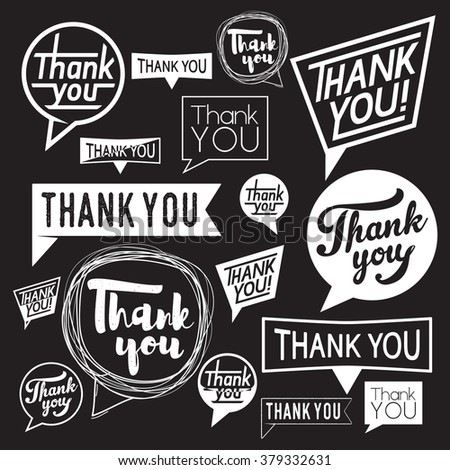 Speech Bubble Thank You. Template vector set hand drawn and typography thanks design element isolated on black background. Use for print or web - stock vector