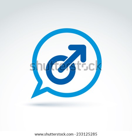 Speech bubble with a blue male sign, man gender symbol. Gay club conceptual icon � chat on a relationship theme. - stock vector