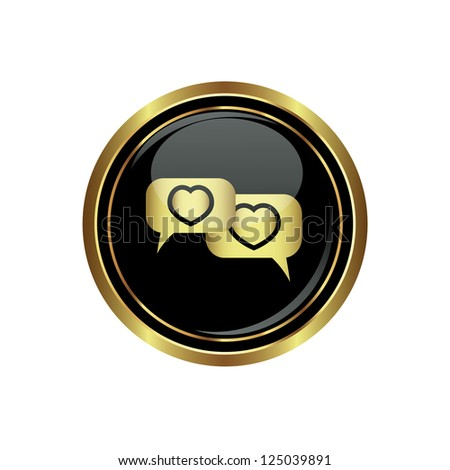 Speech bubbles with hearts icon on the black with gold round button. Vector illustration - stock vector