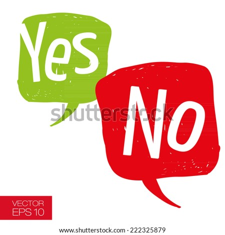 Speech bubbles with question and answer. Yes and No hand drawn careless casual style vector illustration - stock vector