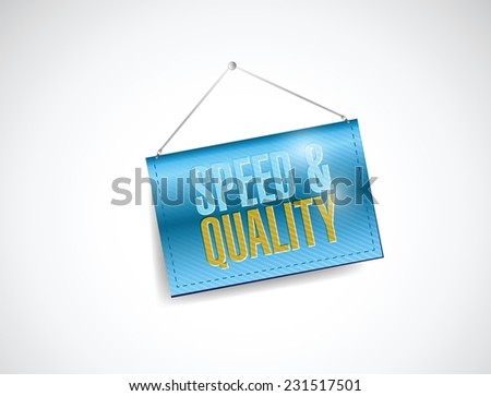 speed and quality hanging banner illustration design over a white background - stock vector