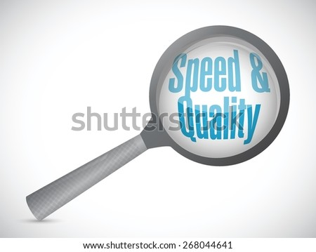 speed and quality magnify glass sign illustration design over white - stock vector