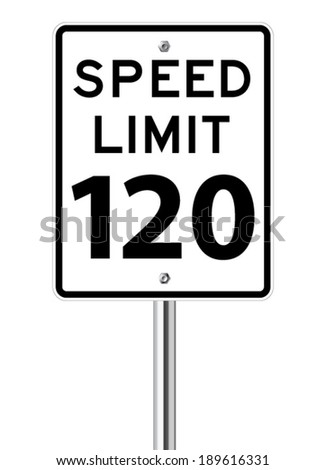 Speed limit 120 traffic sign on white - stock vector