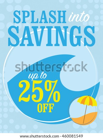 Splash into savings - up to 25% off poster - stock vector
