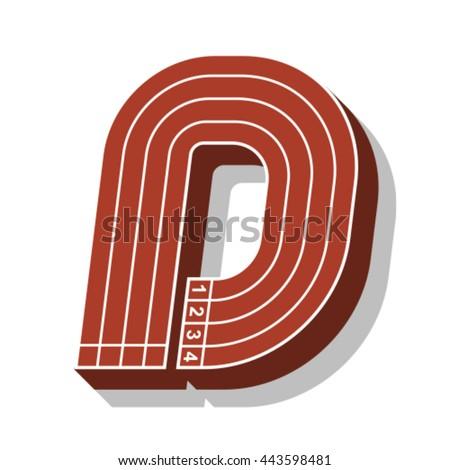 Sport font, letter D, running track, vector. - stock vector