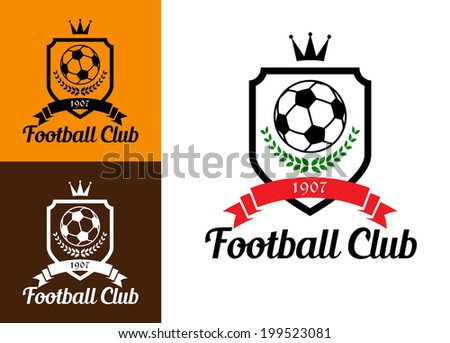 "Sports crests or badges with soccer ball, wreath, crown and ribbon over shield and text ""Football Club"" at the foot of the logo image - stock vector"