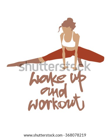 Sportswoman. Vector element for sport motivation posters. Sport inscriptions. Wake up and workout. Good for sport editions, fitness club, magazines and websites. Isolated objects on white background - stock vector