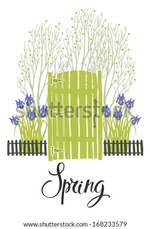 Spring card with the green door of garden and blooming irises. Calligraphy - stock vector