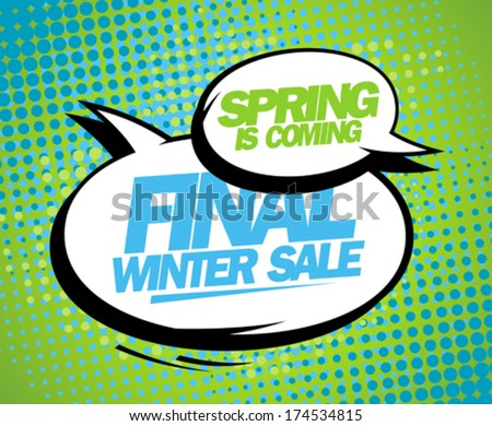 Spring is coming, final winter sale design with balloons. - stock vector