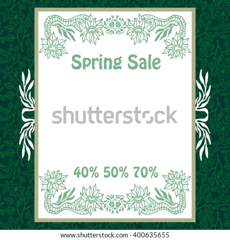 Spring sale. Bohemian style vintage poster. Hand drawn floral frame, seamless leaves background. White on dark green. - stock vector