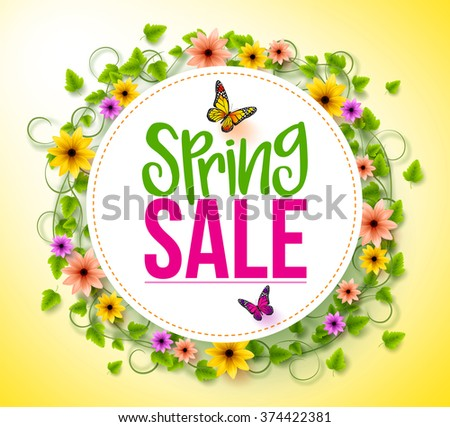 Spring Sale in a White Circle with Wreath of Colorful Flowers, Vines and Leaves with Flying Butterflies for Spring Seasonal Promotion. 3D Realistic Vector Illustration  - stock vector
