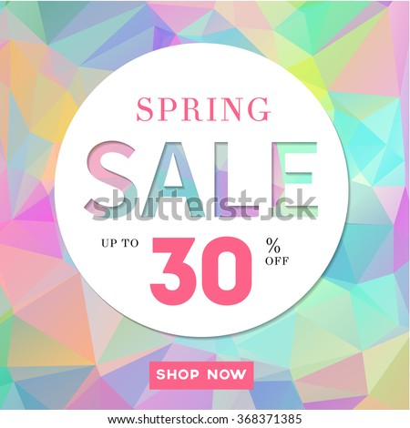 Spring Sale stylish banner  on polygonal background. Up to 30% off. Vector illustration. - stock vector