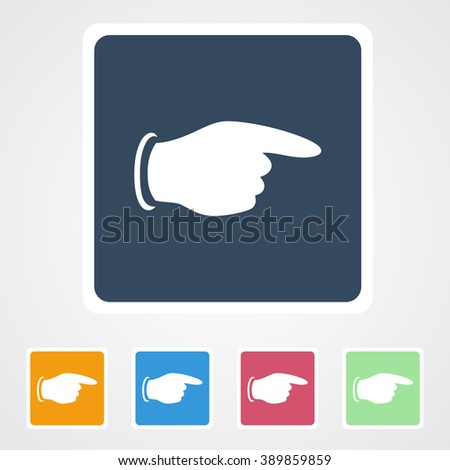 Square flat buttons icon of Pointing Finger. Eps-10. - stock vector