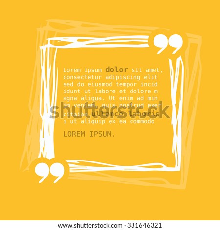 Square frame with quote on yellow background. Vector illustration. - stock vector
