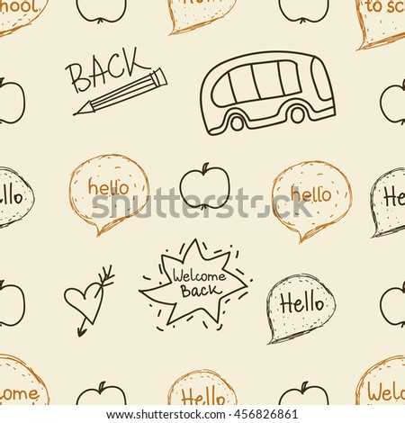 Sseamless pattern. Welcome back to school. Elements of school symbols on a blackboard. School bus, apple and pencil. Speech cloud hello. Simple Sketch and doodle style. Vector illustration - stock vector