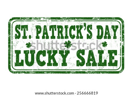 St. Patrick's Day lucky sale grunge rubber stamp on white background, vector illustration - stock vector