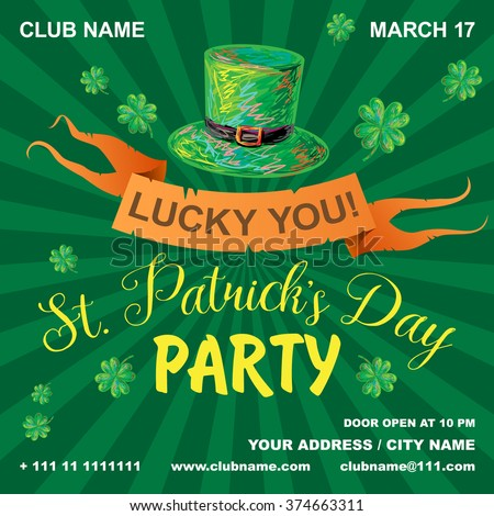 St. Patrick's Day party poster. Green clover leaf and leprechaun symbolic green hat. Lucky you. Irish night party banner or poster. Invitation disco party. Typography. Vector illustration - stock vector