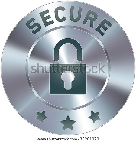 Stainless steel vector secure icon or button.  Suitable for use on websites, as a badge in the e-commerce cart process, or as a standalone symbol. - stock vector
