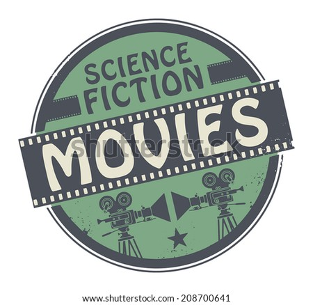 Stamp or label with movie projector, filmstrip and the text Science Fiction Movies written inside, vector illustration - stock vector