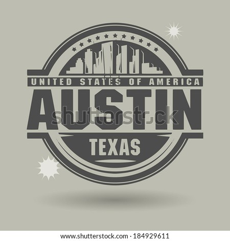 Stamp or label with text Austin, Texas inside, vector illustration - stock vector